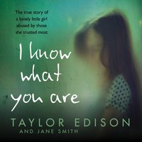 I Know What You Are - Taylor Edison - audiobook