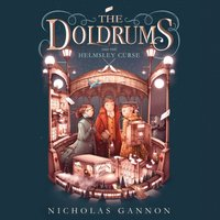 Doldrums and the Helmsley Curse - Nicholas Gannon - audiobook
