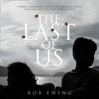 Last of Us - Rob Ewing - audiobook
