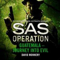 Guatemala - Journey into Evil - David Monnery - audiobook