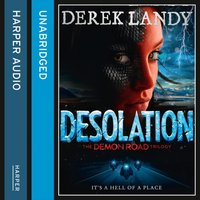Desolation (The Demon Road Trilogy, Book 2) - Derek Landy - audiobook
