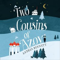 Two Cousins of Azov - Andrea Bennett - audiobook