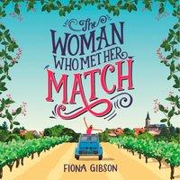 Woman Who Met Her Match - Fiona Gibson - audiobook
