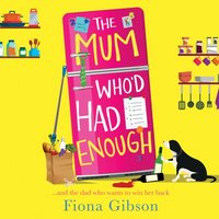 Mum Who'd Had Enough - Fiona Gibson - audiobook