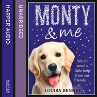 Monty and Me - Louisa Bennet - audiobook
