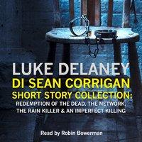 DI Sean Corrigan Short Story Collection - Luke Delaney - audiobook