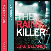Rain Killer - Luke Delaney - audiobook