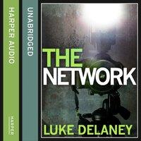 Network - Luke Delaney - audiobook