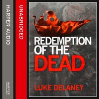 Redemption of the Dead - Luke Delaney - audiobook