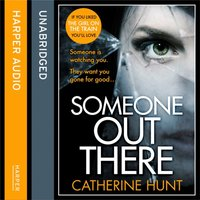 Someone Out There - Catherine Hunt - audiobook