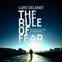 Rule of Fear - Luke Delaney - audiobook