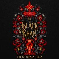 Black Khan (The Khorasan Archives, Book 2) - Ausma Zehanat Khan - audiobook