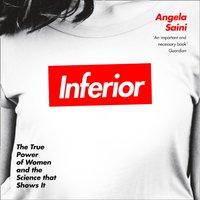Inferior - Angela Saini - audiobook