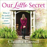 Our Little Secret - Claudia Carroll - audiobook