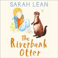 Riverbank Otter - Sarah Lean - audiobook