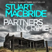 Partners in Crime: Bad Heir Day And Stramash - Stuart MacBride - audiobook