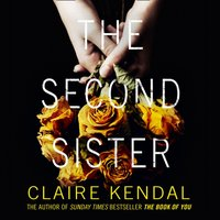 Second Sister - Claire Kendal - audiobook