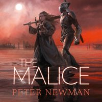 Malice - Peter Newman - audiobook