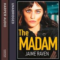 Madam - Jaime Raven - audiobook