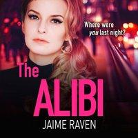 Alibi - Jaime Raven - audiobook