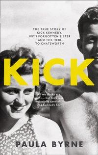 Kick - Paula Byrne - audiobook