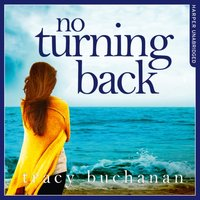 No Turning Back - Tracy Buchanan - audiobook