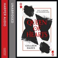Queen Of Hearts - Colleen Oakes - audiobook