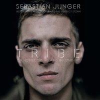 Tribe - Sebastian Junger - audiobook