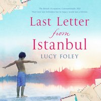 Last Letter from Istanbul - Lucy Foley - audiobook