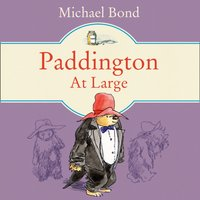Paddington At Large - Michael Bond - audiobook