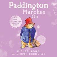 Paddington Marches On - Michael Bond - audiobook