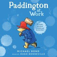 Paddington at Work - Michael Bond - audiobook