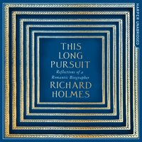 This Long Pursuit - Richard Holmes - audiobook