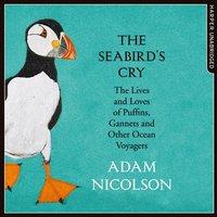 Seabird's Cry - Adam Nicolson - audiobook