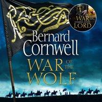 War Of The Wolf - Bernard Cornwell - audiobook