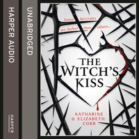 Witch's Kiss - Katharine Corr - audiobook