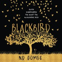 Blackbird - N.D. Gomes - audiobook