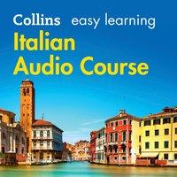Easy Learning Italian Audio Course - Opracowanie zbiorowe - audiobook