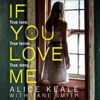 If You Love Me - Alice Teal - audiobook