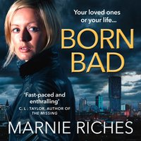 Born Bad - Marnie Riches - audiobook