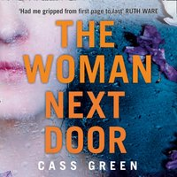 Woman Next Door - Cass Green - audiobook