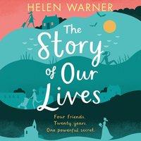 Story of Our Lives - Helen Warner - audiobook