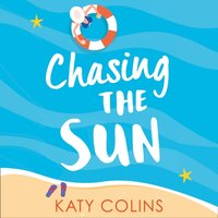 Chasing the Sun - Katy Colins - audiobook
