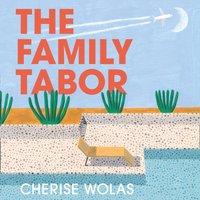 Family Tabor - Cherise Wolas - audiobook