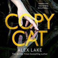Copycat - Alex Lake - audiobook