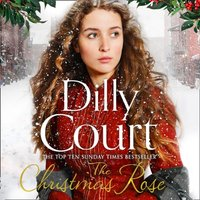 Christmas Rose (The River Maid, Book 3) - Dilly Court - audiobook