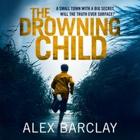 Drowning Child - Alex Barclay - audiobook