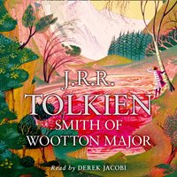 Smith of Wootton Major - J.R.R. Tolkien - audiobook