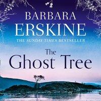 Ghost Tree - Barbara Erskine - audiobook