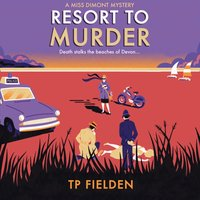 Resort to Murder (A Miss Dimont Mystery, Book 2) - TP Fielden - audiobook